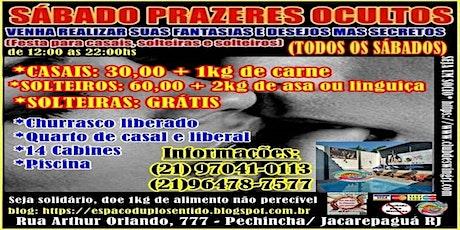 SÁBADO DOS PRAZERES OCULTOS (TODOS OS SÁBADOS) tickets