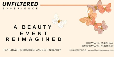 Unfiltered Experience |September 11-12, 2020 Los Angeles tickets