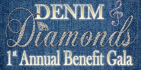 1st Annual Denim & Diamonds Benefit Gala tickets