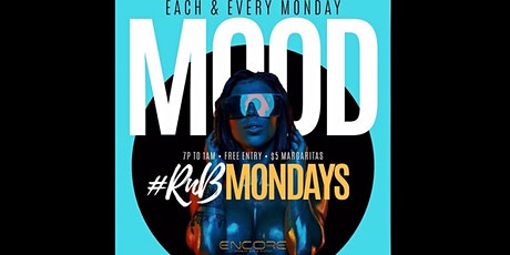 Mood Mondays R&B Night feat. $5 Margaritas @Encoreatl tickets