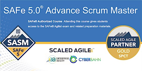 Online Instructor Led - SAFe 5.0 Advance Scrum Master (SASM) - EST Timezone tickets