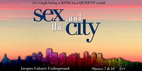 Sex and the City: A Drag King Parody tickets