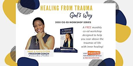 Healing from Trauma God's Way tickets