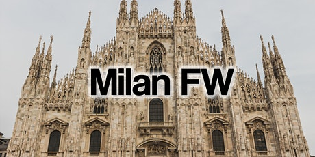 Milan Fashion Week Fashion Shows & Events September 2020 biglietti