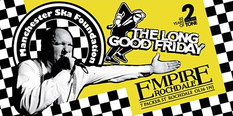 Manchester SKA Foundation - Good Friday Rochdale 2020 tickets