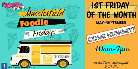 Macclesfield Foodie Fridays tickets