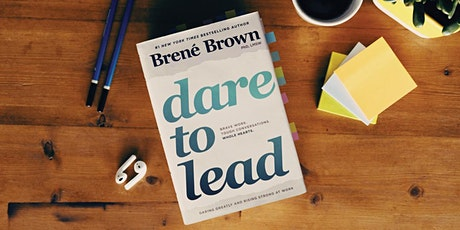 Dare To Lead™ Melbourne. Building Courageous Leaders. Moved To Online tickets