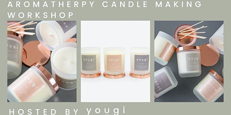 AROMATHERAPY CANDLE MAKING WORKSHOP by YOUGI, 5th April 10.30 LIVE ONLINE tickets