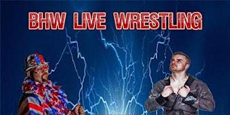 BHW Live Wrestling tickets
