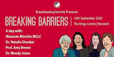 Breaking Barriers: Breastfeeding Norfolk Study Day 2020 tickets