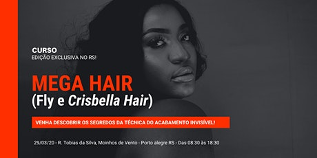 Curso de Mega Hair - Crisbella RS ingressos