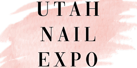 Utah Nail Expo 2020 tickets
