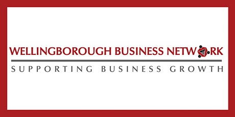 WELLINGBOROUGH BUSINESS NETWORK ONLINE - MONDAY 6TH APRIL tickets