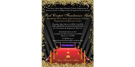 Never Alone Again Domestic Violence Organization & Resource Center 1st Annual Red Carpet Fundraiser Galla tickets