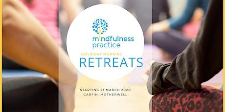 Mindful morning retreats in Lanarkshire tickets