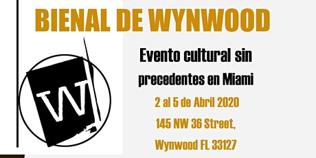 """POSTPONED"" Bienal de Wynwood - Apertura  ingressos"