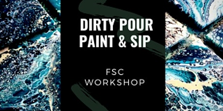 Dirty Pour Paint and Sip Party! tickets