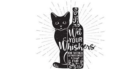 FUR's Wet Your Whiskers Fundraiser tickets