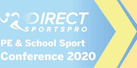 Direct Sports Pro PE & School Sport Conference 2020 tickets