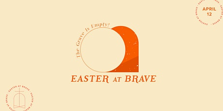 Easter at Brave tickets