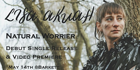 "Lisa Akuah, ""Natural Worrier"" - Debut Single Release tickets"