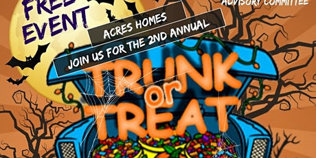 """Acres Homes """"Trunk Or Treat"""" Event tickets"""