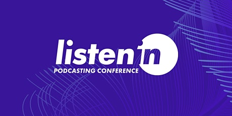Listen In Podcasting Conference tickets