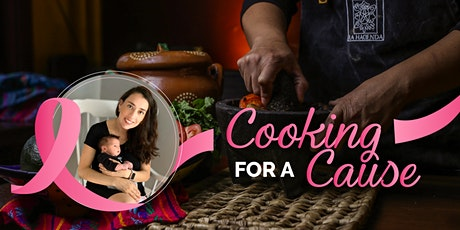 Cooking for a Cause - Mexican Cuisine  tickets