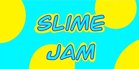 Slime Jam tickets