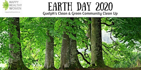 Earth Day 2020-Clean & Green Community Clean Up-Guelph tickets