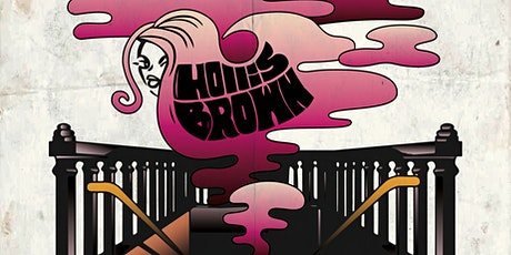 "Hollis Brown- 50 Years of Getting ""Loaded""  A Tribute To Velvet Underground tickets"