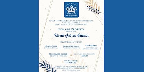 Toma de Protesta. Consejo Nacional de Mujeres Empresarias Capítulo Morelos. boletos