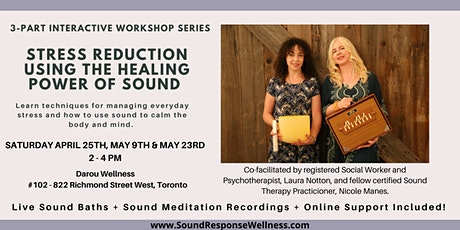 Stress Reduction Using the Healing Power of Sound: April 25, May 9, May 23 tickets