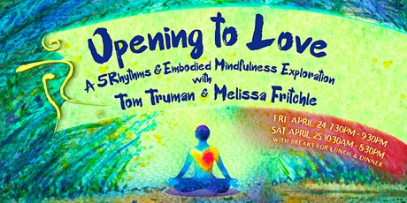 Opening To Love – A 5Rhythms & Embodied Mindfulness Exploration tickets