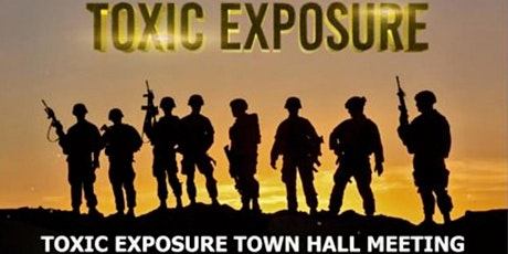 Toxic Exposure Town Hall Meeting (Postponed) tickets