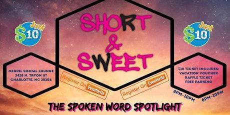 Short & Sweet (The Spoken Word Spotlight) tickets