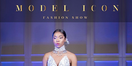 Exclusive Model Icon Fashion Show tickets