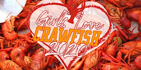 Girls Love Crawfish 2020 tickets