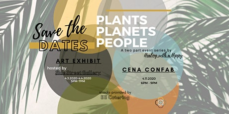 Plants Planets People: An Exhibit tickets