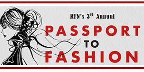 Passport to Fashion: Mothers Day Weekend Fashion Show tickets