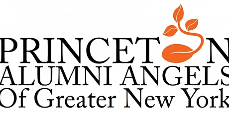 Princeton Alumni Angels of GNY: Become an Inaugural Member (2-Year, $450) tickets