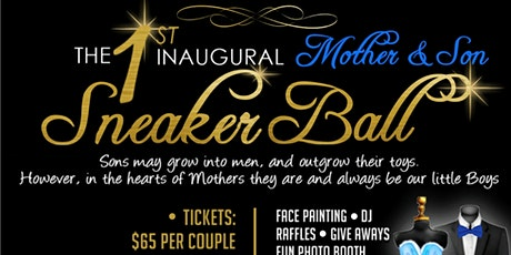 Mother and Son Sneaker Ball tickets