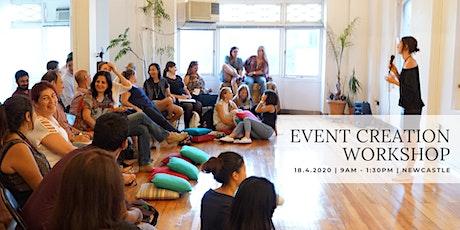 Event Creation Workshop - NEWCASTLE tickets