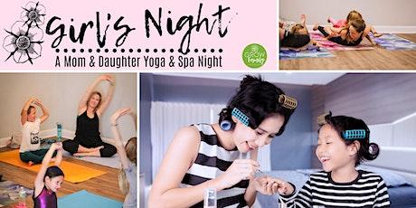 Girl's Night: A Mom & Daughter Yoga Spa Night tickets