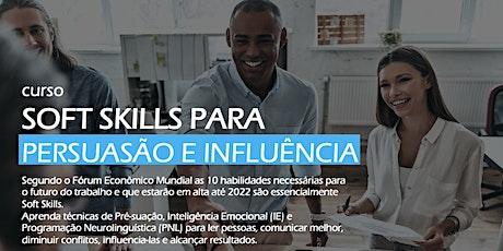 Soft Skills para Persuasão e Influência [Turma de Maio em GO, Goiânia] ingressos
