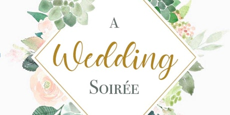 Bi-annual Wedding Soiree tickets