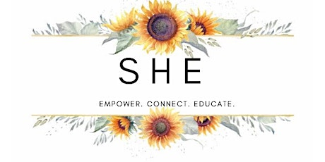SHE Adelaide Event - Empower, Connect, Educate tickets