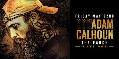 ADAM CALHOUN  - Fort Myers - !! SHOW IS POSTPONED !! DATE TBD !! tickets