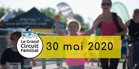 Le Grand Circuit Familial 2020 - 8e édition billets