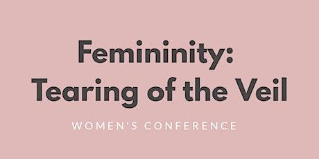Femininity: Tearing of the Veil tickets